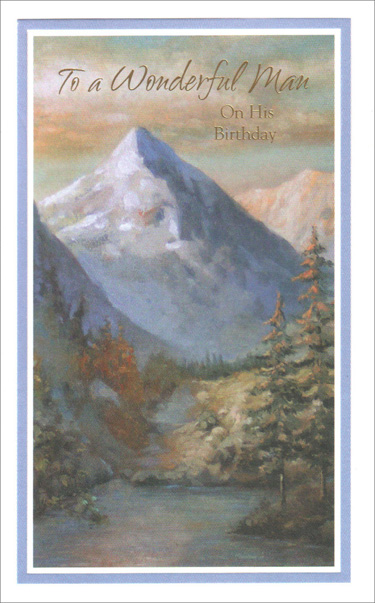Scenic Mountain View (1 card/1 envelope) Freedom Greetings Masculine Birthday Card - FRONT: To a Wonderful Man On His Birthday  INSIDE: Wonder, Adventure, Possibility� Hope the year ahead is full of great surprises for you.