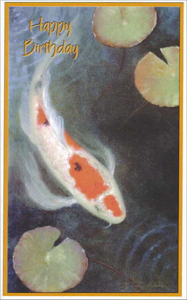 Fish in Pond (1 card/1 envelope) Freedom Greetings Masculine Birthday Card - FRONT: Happy Birthday  INSIDE: Wishing you good memories of times gone by, happy moments to share on your day, and a world of peace and contentment always.