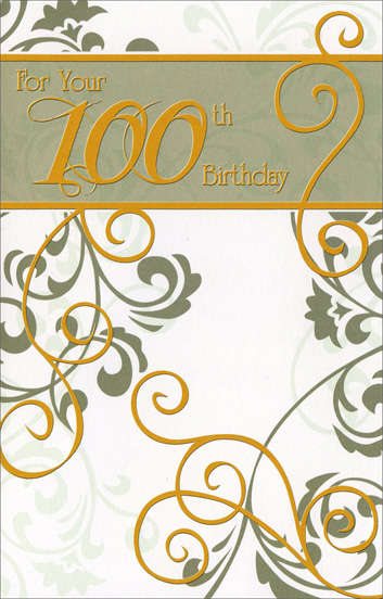 Gold Vines 100th Birthday (1 card/1 envelope) Freedom Greetings 100th Birthday Card - FRONT: For Your 100th Birthday  INSIDE: Remember all the happy times of which you've been a part. Remember joys that make you feel especially young at heart. And more than any thing you think about today, Remember all the warmth and love you've gathered on the way. Happy Birhtday