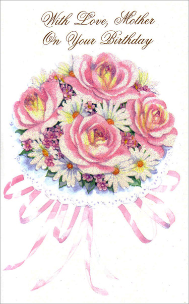 Mother's Birthday Bouquet (1 card/1 envelope) Freedom Greetings Mother Birthday Card - FRONT: With Love, Mother On Your Birthday  INSIDE: Sometimes it's the little things that make life seem worthwhile… Happy Birthday to a Wonderful Mother