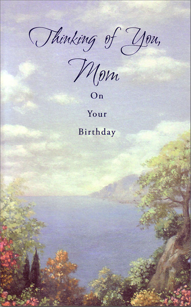 Scenic View of Bay (1 card/1 envelope) Freedom Greetings Mother Birthday Card - FRONT: Think of You, Mom On Your Birthday  INSIDE: For all you mean, for all you've done, for the wonderful woman you are. Happy Birthday with Love