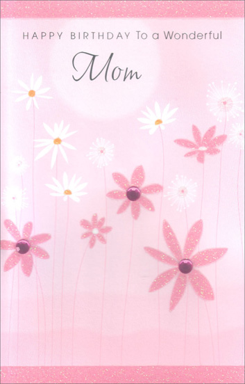 Pink And White Flowers Mother Birthday Card