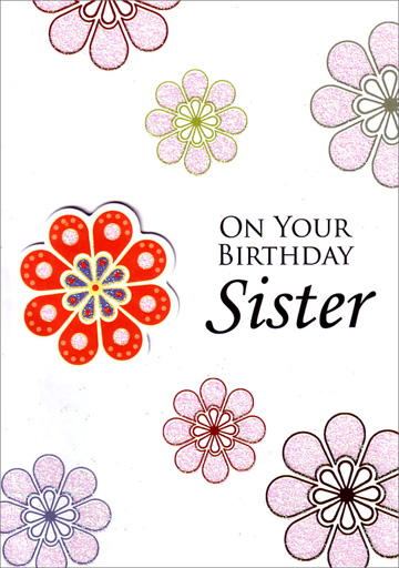 Seven Flowers (1 card/1 envelope) - Birthday Card - FRONT: ON YOUR BIRTHDAY Sister  INSIDE: YOU'RE A VERY SPECIAL SISTER. Happy Birthday!
