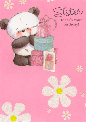 Sister Panda with Presents & White Flowers (1 card/1 envelope) Freedom Greetings Sister Birthday Card - FRONT: Sister today's your birthday!  INSIDE: It's sure to be a perfect day!! Happy Birthday with Love!