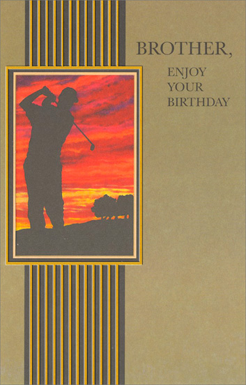 Golfer at Dusk (1 card/1 envelope) Freedom Greetings Brother Birthday Card - FRONT: BROTHER, ENJOY YOUR BIRTHDAY  INSIDE: Take some time for yourself, take some time for the things a very happy birthday brings!