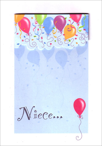 Balloons with Tip On (1 card/1 envelope) - Birthday Card - FRONT: Niece�  INSIDE: �treat yourself to a simply fantastic day! Happy Birthday!