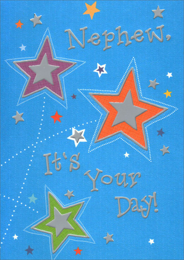 Silver Stars for Nephew (1 card/1 envelope) Freedom Greetings Nephew Birthday Card - FRONT: Nephew, It's Your Day!  INSIDE: Happy Birthday!