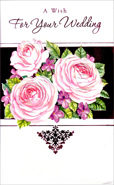 Large Pink Roses (1 card/1 envelope) Freedom Greetings Wedding Card - FRONT: A Wish For Your Wedding  INSIDE: Wishing you both joyous celebrations, quiet moments, wonderful years and the happiest days. Congratulations and Best Wishes