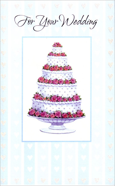 Tiered Cake Lined with Roses (1 card/1 envelope) Freedom Greetings Wedding Card - FRONT: For Your Wedding  INSIDE: As sweet as a slice of your wedding cake, as warm as the wishes that everyone makes, as lasting as the gold in the rings you both give� Hope that's your marriage through each day you live. Congratulations to Both of You