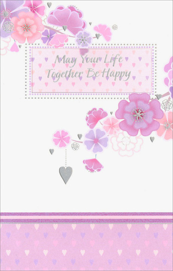 Purple and Pink Flowers on Branches (1 card/1 envelope) Freedom Greetings Wedding Card - FRONT: May Your Life Together Be Happy  INSIDE: May you always be lovers and best friends, too, so that whatever life brings to you, what stays most important in your life is all that you share as husband and wife. Congratulations on Your Wedding Day