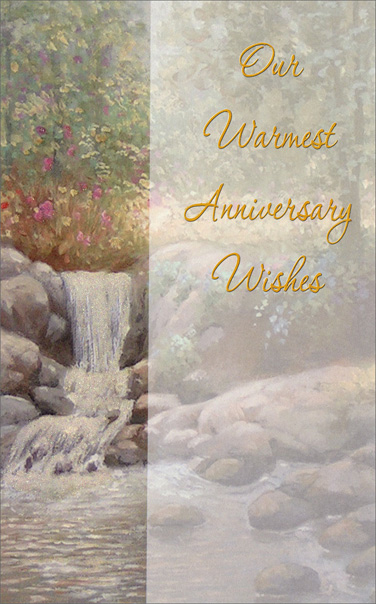 Glittery Waterfall (1 card/1 envelope) Freedom Greetings Anniversary Card - FRONT: Our Warmest Anniversary Wishes  INSIDE: May this day be filled with pleasant reflections on years past� and beautiful hopes for the happiness that's yet to be. A Wonderful Day!