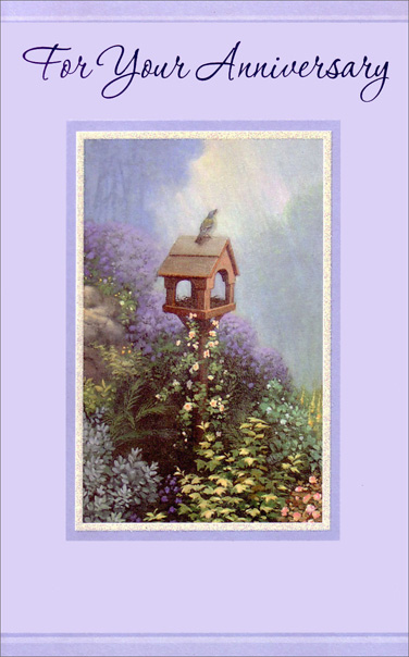 Bird and Birdhouse (1 card/1 envelope) Freedom Greetings Anniversary Card - FRONT: For Your Anniversary  INSIDE: It's a day to look back on all you've achieved� and a day to look forward, too, to all the pleasant times and happy things ahead of you. Best Wishes Always