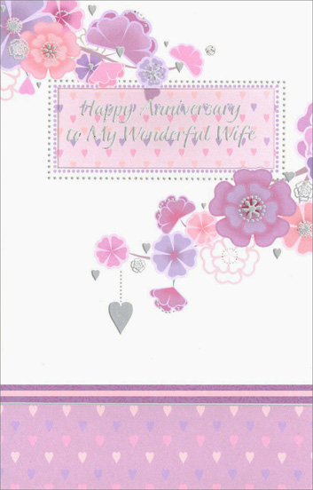 Purple and Pink Flowers on Branches (1 card/1 envelope) Freedom Greetings Wife Anniversary Card - FRONT: Happy Anniversary to My Wonderful Wife  INSIDE: On the special day that I married you, I thought that my dreams had all come true, but I couldn't imagine how much joy in life would come throughout the years you've been my wife. All My Love Always