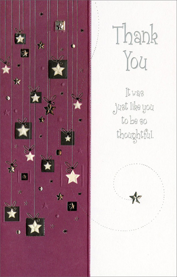 Boxed Stars on Strings Thanks (1 card/1 envelope) - Thank You Card - FRONT: Thank You - It was just like you to be so thoughtful.  INSIDE: Your kindness will always be remembered.