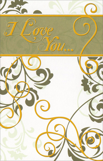 Green Vines (1 card/1 envelope) Freedom Greetings Love Card - FRONT: I Love You�  INSIDE: For all the things you are, all the things you say, all the things you do� �but mostly for being you.