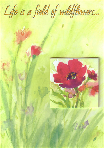 Watercolor Flowers with Tip on (1 card/1 envelope) Freedom Greetings Friendship Card - FRONT: Life is a field of wildflowers�  INSIDE: Each moment picked is a beautiful gift. Thank you for the gift of your friendship