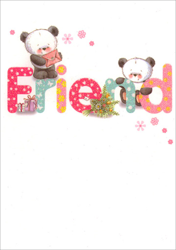 Pandas with Letter, Presents and Flowers (1 card/1 envelope) - Friendship Card - FRONT: Friend  INSIDE: Your friendship is the perfect gift!