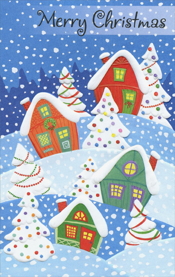 Snow Covered Homes (1 card/1 envelope) Christmas Card - FRONT: Merry Christmas  INSIDE: Here's to good friends, warm fires, and holiday song� �and keeping Christmas memories to warm us all year long. Merry Christmas