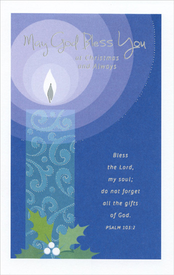 Candlelight (1 card/1 envelope) Christmas Card - FRONT: May God Bless You at Christmas and Always - Bless the Lord, my soul; do not forget all the gifts of God. PSALM 103:2  INSIDE: Wishing you the best gifts of Christmas� Joys that never end and the deep peace and fulfillment that only God can send! Merry Christmas