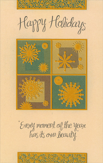 Bronze Foil Snowflakes (1 card/1 envelope) - Christmas Card - FRONT: Happy Holidays - Every moment of the year has its own beauty.  INSIDE: May the beauty of the season and the peace of nature bring you a world of joy to remember all year.