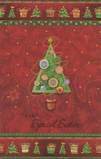 Tree with Gold Tinsel: Sister (1 card/1 envelope) - Christmas Card - FRONT: Thinking of a Special Sister  INSIDE: With memories of special times we've shared, With love because you've always cared� With wishes for all that's peaceful and bright And a holiday filled with heartwarming delight. Merry Christmas