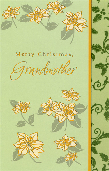 Gold Border Flowers: Grandmother (1 card/1 envelope) Christmas Card - FRONT: Merry Christmas Grandmother  INSIDE: Sending you a Christmas wish filled with love and cheer May your holiday be filled with smiles like you bring to us all year. Christmas Wishes with Love, Grandmother