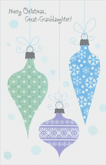 Pastel Ornaments: Great-Granddaughter (1 card/1 envelope) Christmas Card - FRONT: Merry Christmas, Great-Granddaughter!  INSIDE: This greeting is filled with wishes for happiness come true, because you are so special, at Christmas and all year through!
