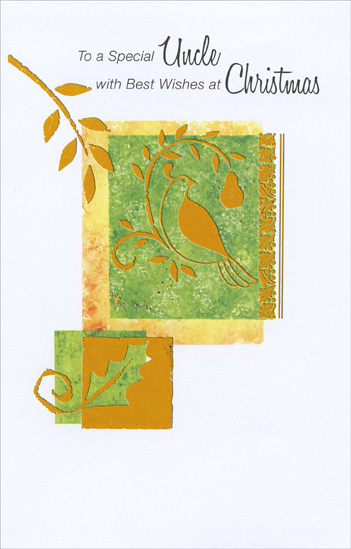 Gold Partridge & Pear: Uncle (1 card/1 envelope) - Christmas Card - FRONT: To a Special Uncle with Best Wishes at Christmas  INSIDE: You've a place in our family that no one else could fill� and this message wishes you a holiday as warm and special as you've always been. Merry Christmas!