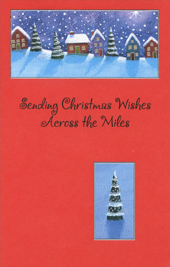 Across the Miles (1 card/1 envelope) Christmas Card - FRONT: Sending Christmas Wishes Across the Miles  INSIDE: May your holidays be filled with winter's delicate beauty. May you find joy and love everywhere you look. And may the number of days be short until we see each other again. Merry Christmas, With Love