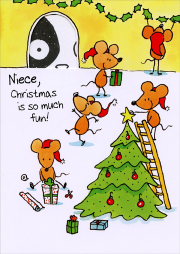 Mice Decorating Tree: Niece (1 card/1 envelope) - Christmas Card - FRONT: Niece, Christmas is so much fun!  INSIDE: Hope yours is full of surprises!