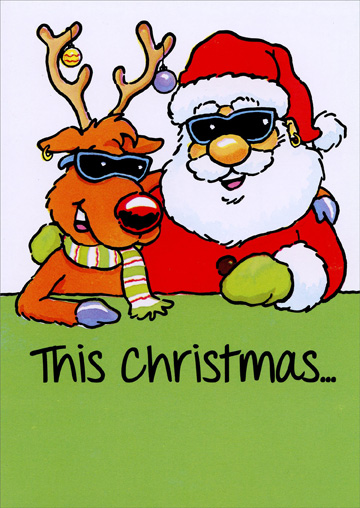 Cool Santa (1 card/1 envelope) Christmas Card - FRONT: This Christmas�  INSIDE: Have a real cool yule!