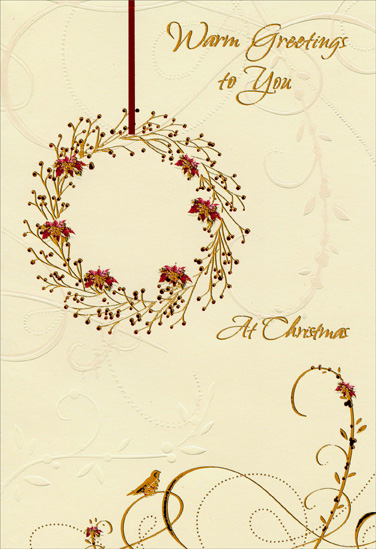 Gold & Red Wreath (1 card/1 envelope) Christmas Card - FRONT: Warm Greetings to You At Christmas  INSIDE: Wishing you a world of joys and pleasures during this holiday season and always. Merry Christmas - Happy New Year