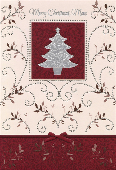 Silver Foil Tree: Mom (1 card/1 envelope) Christmas Card - FRONT: Merry Christmas, Mom  INSIDE: Memories of Christmas go down through the years And live on in our hearts as sweet souvenirs� Memories of Christmas, of bright Christmas trees, Gifts, carols, candles, but dearer than these Are the memories of home and the joys that we knew� Memories of Christmas bring memories of you. Merry Christmas, Mother, with Love Always