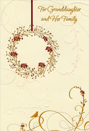 Gold & Red Foil Wreath: Granddaughter (1 card/1 envelope) - Christmas Card - FRONT: For Granddaughter and Her Family  INSIDE: When you were small, you loved to see The lights and tinsel on the tree But, Granddaughter, it means still more When you share it with your family. Merry Christmas with Love to Each One of You