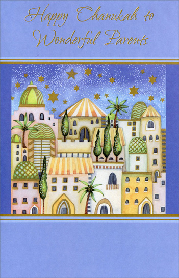 Gold Stars over Town: Parents (1 card/1 envelope) Freedom Greetings Hannukah Card - FRONT: Happy Chanukah to Wonderful Parents  INSIDE: Eight whole days of miracles and a family full of light. We're blessed with wonderful parents who make every day so bright!  Happy Chanukah, Mom and Dad