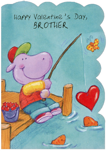 Hippo Fishing: Brother (1 card/1 envelope) Freedom Greetings Valentine's Day Card - FRONT: Happy Valentine's Day, Brother  INSIDE: Hope Valentine's Day brings one nice thing after another to a very special brother! HAVE LOTS OF FUN!