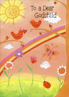 Birds, Butterfly & Ladybug: Godchild (1 card/1 envelope) - Valentine's Day Card - FRONT: To a Dear Godchild  INSIDE: A godchild like you is like sunshine and song� 'Cause you brighten and lighten the days all year long! Happy Valentine's Day!