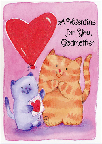 Kittens with Valentines: Godmother (1 card/1 envelope) Freedom Greetings Valentine's Day Card - FRONT: A Valentine for You, Godmother  INSIDE: God gives us special people to love a lot all year� Sure glad I got a godmother so extra kind and dear! Happy Valentine's Day