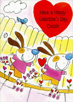 Rollerskating Dogs: Cousin (1 card/1 envelope) - Valentine's Day Card - FRONT: Have a Happy Valentine's Day, Cousin  INSIDE: Want to make sure that you get this on time 'Cause Cousin, you're one of my favorite Valentines! Have Lots of Fun on Valentine's Day!