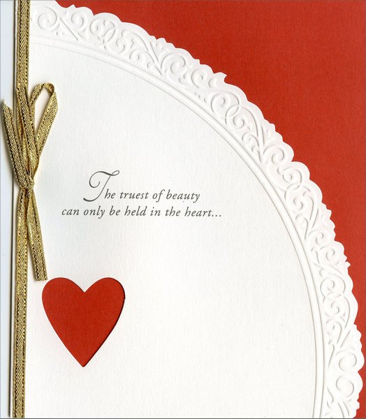 The Truest of Beauty (1 card/1 envelope) Freedom Greetings Valentine's Day Card - FRONT: The truest of beauty can only be held in the heart�  INSIDE: You are one of those people, just because of who you are, who bring beauty to the heart. Happy Valentine's Day