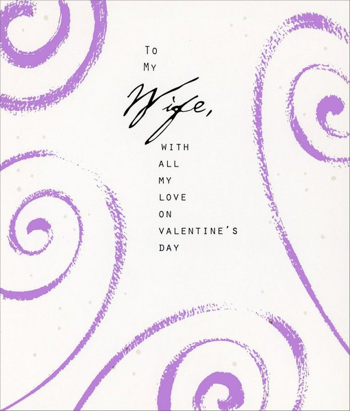 Purple Swirls: Wife (1 card/1 envelope) Freedom Greetings Valentine's Day Card - FRONT: To my Wife, with all my love on Valentine's Day  INSIDE: We may not always have it all together, but together we have it all.