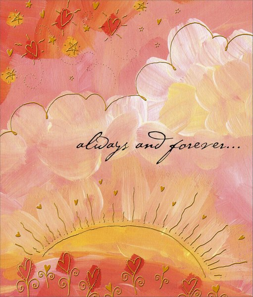 Sun, Clouds and Stars (1 card/1 envelope) - Valentine's Day Card - FRONT: always and forever�  INSIDE: forever yours. Happy Valentine's Day