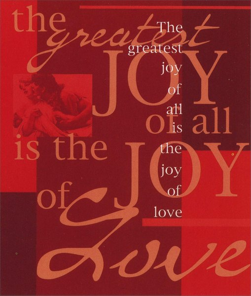 Joy of Love (1 card/1 envelope) Freedom Greetings Valentine's Day Card - FRONT: The greatest joy of all is the joy of love  INSIDE: The greatest love of all - The love we share - Happy Valentine's Day