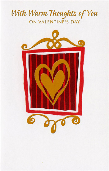 Gold Foil Heart in Die Cut Frame (1 card/1 envelope) Freedom Greetings Valentine's Day Card - FRONT: With Warm Thoughts of You on Valentine's Day  INSIDE: Thinking of you and wishing you all the joys this special day can bring. Happy Valentine's Day