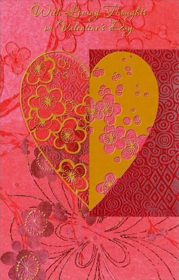 Flowers in Heart: Loving Thoughts (1 card/1 envelope) - Valentine's Day Card - FRONT: With Loving Thoughts on Valentine's Day  INSIDE: Because you have a loving heart, This Valentine's for you to wish you joy in everything And gladden all you do.  Happy Valentine's Day!