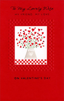 Bouquet of Hearts on Red Checkered Table (1 card/1 envelope) - Valentine's Day Card - FRONT: To my lovely Wife My friend My love on Valentine's Day  INSIDE: You're the friend that I count on to listen and care to be on my side in whatever I do� You're a wife to be proud of, so lovely and loving -- How lucky I am to be married to you! Happy Valentine's Day!