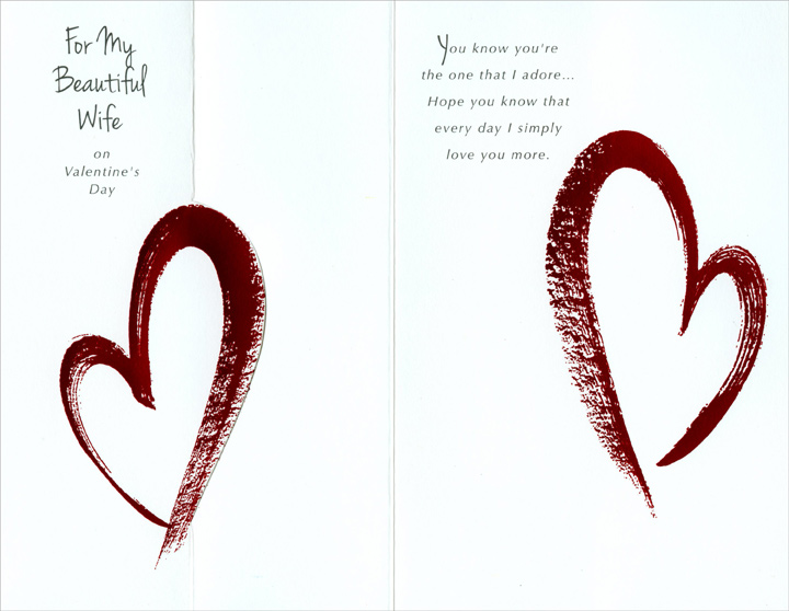 Two Red Foil Painted Hearts: Wife (1 card/1 envelope) Freedom Greetings Valentine's Day Card - FRONT: For My Beautiful Wife on Valentine's Day  INSIDE: You know you're the one that I adore� Hope you know that every day I simply love you more.