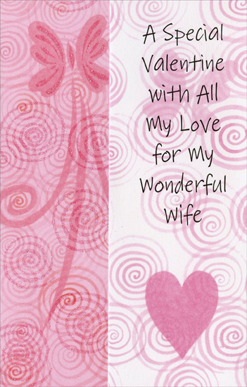 Butterflies & Heart with Swirls: Wife (1 card/1 envelope) Freedom Greetings Valentine's Day Card - FRONT: A special Valentine with all my love for my wonderful wife  INSIDE: Life can be beautiful when love's at the heart of it� Each day is a miracle when love is a part of it� And I know what I'm saying is true for my life's been transformed since I married you! Happy Valentine's Day