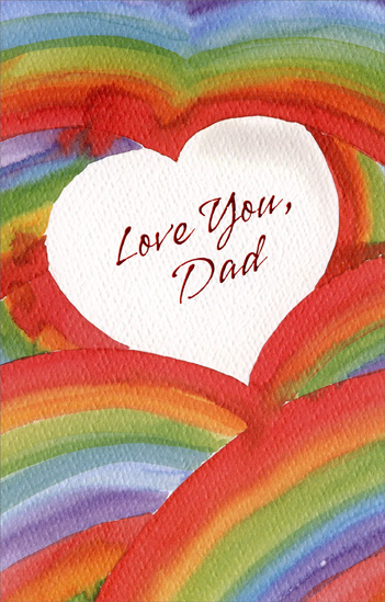 Watercolor Rainbow Heart: Dad (1 card/1 envelope) - Valentine's Day Card - FRONT: Love You, Dad  INSIDE: It's great to have a dad you care for and admire, too� In other words, It's great to have a dad just like you! Happy Valentine's Day