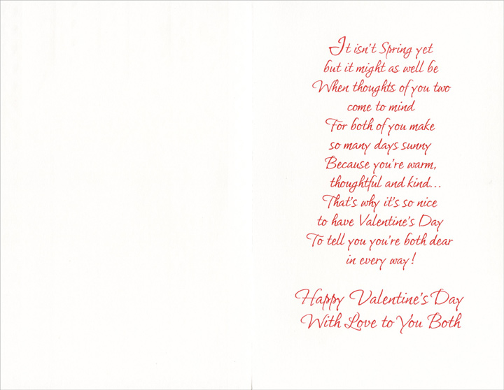Rows of Hearts and Vines: Daughter (1 card/1 envelope) Freedom Greetings Valentine's Day Card - FRONT: For a Dear Daughter and Son-in-Law  INSIDE: It isn't Spring yet but it might as well be when thoughts of you two come to mind For both of you make so many days sunny because you're warm, thoughtful and kind� That's why it's so nice to have Valentine's Day to tell you you're both dear in every way! Happy Valentine's Day With Love to You Both